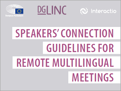 Speakers' connection guidelines for remote multilingual meetings